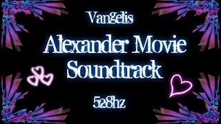 Alexander Movie Soundtrack (528hz)