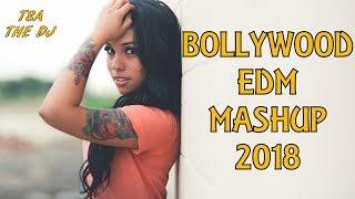 Bollywood EDM Mashup 2018 | Best Bollywood Dance Mashup [Free Download Link in Description]