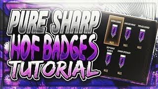 HOW TO GET EVERY PURE SHARP BADGE MAXED IN HOURS!!! | NEW TECHNIQUES AND DRILLS TO SPEED THINGS UP