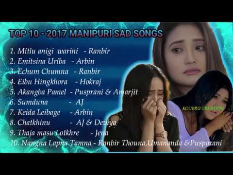 Xxx Mp4 TOP 10 MANIPURI SAD SONG COLLECTION OF 2017 3gp Sex