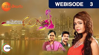 America Ammayi - Episode 3  - July 29, 2015 - Webisode