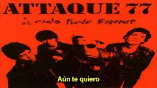 Attaque 77 - No Te Pudiste Aguantar (Con Letras)