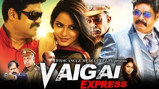 Vaigai Express (2018) | New South Indian Full Hindi Dubbed Movie | Hindi Dubbed Movies 2018