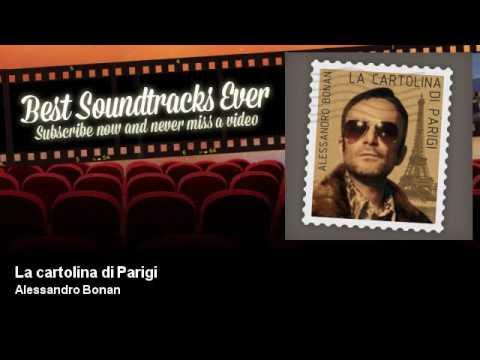 Alessandro Bonan - La cartolina di Parigi - Soundtrack