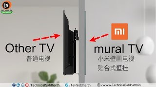 Xiaomi Mi Mural TV with 65-inch Super Thin Wallpaper ART TV | Price | Features | Technical Siddharth