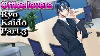 Office Lovers - Kaido Ryo Part 3 (full English narration)