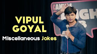 Miscellaneous Jokes   Stand Up Comedy by Vipul Goyal