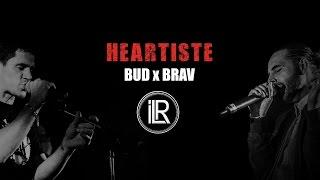 BUD feat BRAV - Heartiste [HQ]