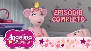 ♫ 🐦 Angelina Ballerina Brasil ♫ 🐦 Angelina, A Cuidadora de Bichos (Episódio Completo)