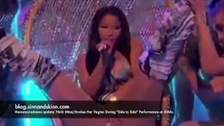 #uncensorednews update:  Nicki Minaj Strokes Her Vagina During