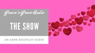 The Show [Sensual] [Girlfriend] [Roleplay]