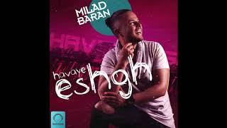 """Milad Baran - """"Be Man Negah Kon"""" OFFICIAL AUDIO"""