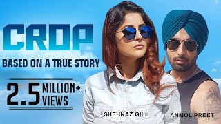 Crop | New Punjabi Song | Anmol Preet | Latest Punjabi Songs 2018 | Ustad G Records