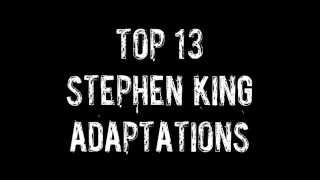 Top 13: Stephen King Movies