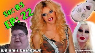 BEATDOWN S3 Episode 22 with WILLAM