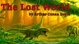 The Lost World [Full Audiobook] by Arthur Conan Doyle