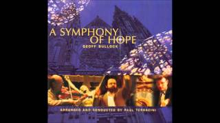Geoff Bullock The Power Of Your Love (A Symphony Of Hope)