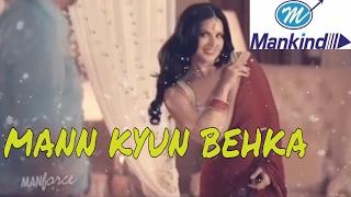 Manforce condoms latest Ad (UNCENSORED) Sunny leone - man kyun bahka re bahka aadhi raat ko