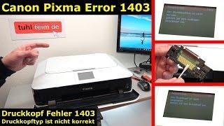 Canon Pixma Druckkopf Fehler 1403 - Druckkopftyp ist nicht korrekt - [4K Video]