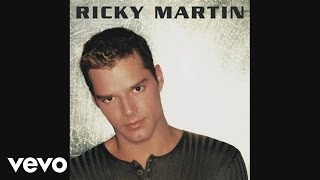 Ricky Martin - Bella (She's All I Ever Had) (audio)