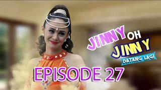 Jinny Oh Jinny Datang Lagi Episode 27