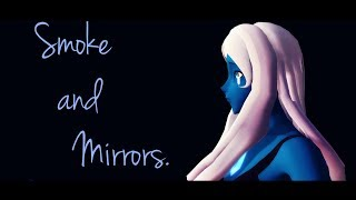 【MMD‖ Steven Universe】 Smoke and Mirrors 【Blue Diamond】.
