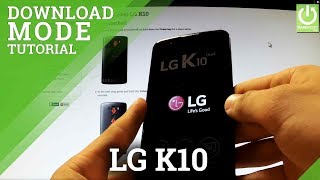 Download Mode in LG K10 - HOW TO ENTER and QUIT Download Mode in LG