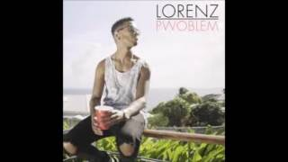 Remix Pwoblem  Lorenz by djbabyboss