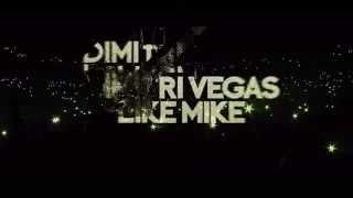 Dimitri Vegas & Like Mike - Bringing The Madness 3.0 - Last tickets!