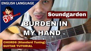 Burden In My Hand Guitar Tutorial - Chords Lesson In Standard Tuning - Pareng Don Tutorials