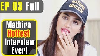 Mathira Hottest Interview You Never Seen before :D | One Take - Episode 3 | Dramas Central