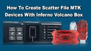 How To Create Scatter File MTK Devices With Inferno Volcano Box