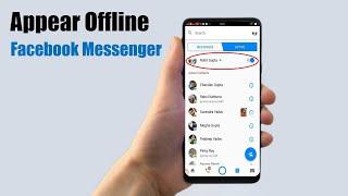 How to appear offline on Facebook Messenger | Mobile App