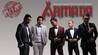 Armada  Pulang Malu Tak Pulang Rindu Video Lyric