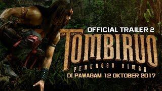 TOMBIRUO: PENUNGGU RIMBA - Official Trailer 2 [HD] (DI PAWAGAM 12 OKTOBER 2017)