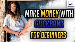 How To Make Money On Clickbank For Beginners - Step By Step (Unique Strategy)