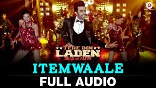 Itemwaale - FULL SONG - Tere Bin Laden : Dead or Alive | Manish Paul, Pradhuman Singh | Ram sampat