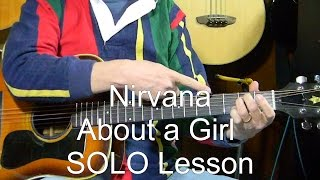 Nirvana - How to Play the solo on About a Girl L32