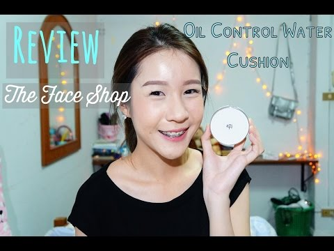 Review+Demo The Face shop Oil control Cushion คูชั่นคุมมัน เนียนกริ้บ~