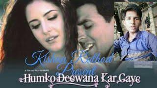 Humko Diwana Kar Gaye- I,