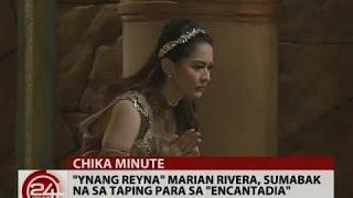 24 Oras: 'Ynang Reyna' Marian Rivera, sumabak na sa taping para sa 'Encantadia'