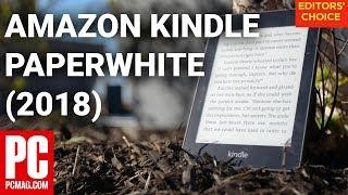 Amazon Kindle Paperwhite (2018) Review