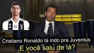 OLHA o que Buffon falou da chegada de Cristiano Ronaldo na Juventus