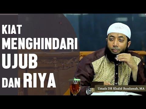 Xxx Mp4 Kiat Menghindari Sikap Ujub Riya Ustadz DR Khalid Basalamah MA 3gp Sex
