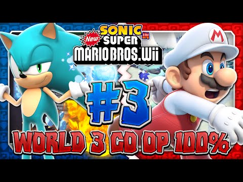 Sonic & Mario in New Super Mario Bros Wii Co Op 100 Part 3