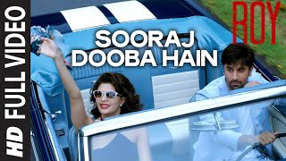 'Sooraj Dooba Hain' FULL VIDEO SONG | Arijit singh Aditi Singh Sharma | T-SERIES