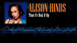 Alison Hinds  - Time Fe Wuk It Up