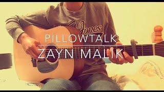 Pillowtalk - Zayn Malik - [FREE TABS] Fingerstyle Guitar Cover