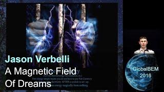 A Magnetic Field Of Dreams | Jason Verbelli