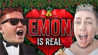 EMON IS REAL!